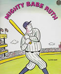 Mighty Babe Ruth