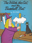 The Witch, The Cat and the Baseball Bat